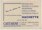 Buvard éditions Hachette. Librairie Castaigne, 34 Rue Du Fossé-aux-Loups, Bruxelles. - Buvards, Protège-cahiers Illustrés
