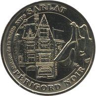 2007 - SARLAT - La Maison De La Boétie / MONNAIE DE PARIS - Monnaie De Paris
