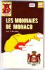 PROMOTION Les Monnaies De Monaco - Par J. De May - Livres & Logiciels