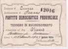 TESSERA  PARTITO DEMOCRATICO PROVINCIALE SOTTOSEZIONE DI PRAZZO (CUNEO) 1920 -2 0882 24440 - Partiti Politici & Elezioni