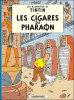 ** LES AVENTURES DE TINTIN ** LES CIGARES DU PHARAON ** CASTERMAN ** 1966 ** - Tintin