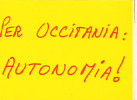PER OCCITANIA : AUTONOMIA  ! (dil34) - Europe