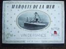 """Le Havre , Les Chais De La Transat Présente Les """" Marquis De La Mer  """" En Photo Le """" La Fayette  """" , Vin 75 Cl - Paquebots"""