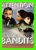 """AFFICHES DE FILM - """" ATTENTION BANDITS """" - CLAUDE LELOUCH, JEAN YANNE, MARIE SOPHIE L -  No E 419, ÉDITIONS F. NUGERON - - Affiches Sur Carte"""
