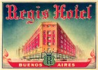 24 HOTEL Labels ARGENTINA BUENOS AIRES  Regis Caridge Plaza Continental Tres Sergentos Roi CastelarLancaster Monumental - Hotel Labels