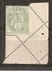 TIMBRE N° 111 TYPE BLANC    PIQUAGE SUR PLIURE    COTE MAURY 90 EUROS - Curiosità: 1900-20 Storia Postale