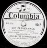 Disque 78 Tours - 30 Cm - état EX -  ORCHESTRE SYMPHONIQUE Johann STRAUSS - DIE FLEDERMAUS - 1re Et 2e Parties - 78 Rpm - Schellackplatten