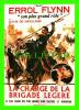 """AFFICHES DE FILM - """" LA CHARGE DE LA BRIGADE LÉGÈRE"""" -  OLIVIA DE HAVILLAND, ERROL FLYNN - No E 72, ÉDITIONS F NUGERON - Affiches Sur Carte"""