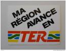 SNCF / TRAIN - MA REGION AVANCE EN TER - Autocollant - Stickers