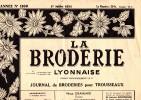 Journaux Pratiques - La Broderie Lyonnaise Pour Trousseaux - Les Dessins De La Broderie Actuelle (Numéro De Noël) - Point De Croix