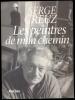 La Peinture Belge-Rencontres-Les Peintres De Mon Chemin (Serge Creuz 1996) - Arte
