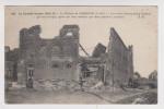 MILITARIA 1914 1915 LE CHATEAU DE VERMELLES LES RUINES - ÉDITION AR  N° 130 - 2 SEPTEMBRE 1915 - 2 Sc - Guerre 1914-18