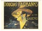 DOUGLAS FAIRBANKS   As   'The Gaucho' - Affiches Sur Carte