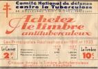 CARNET De 20 TIMBRES -  COMITE  NATIONAL  De Défense Contre La TUBERCULOSE - Jeux Et Santé 1933 -  Nestlé- Heudebert - - Erinnofilia