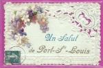 PORT SAINT LOUIS - Un Salut De , Carte Découpée Dentelle  - L73 - Saint-Louis-du-Rhône