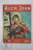 French Bimensuel Comic - Buck John, Nº 200 - 68 Pages - By Imperia And Cº 1954 - Livres, BD, Revues