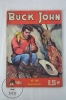 French Bimensuel Comic - Buck John, Nº 195 - 68 Pages - By Imperia And Cº 1954 - Libros, Revistas, Cómics