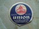Jugoslavija  Slovenia  Ljubljana  Grand Hotel Union    Label    BA104.15 - Publicidad
