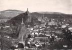LE PUY EN VELAY - VUE PANORAMIQUE - Le Puy En Velay