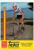 Ismael LEJARRETA ARRIZABALAGA . Cyclisme, Cycliste. 2 Scans. Teka 1982 - Cyclisme