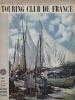 TOURING - CLUB DE FRANCE N° 663. Sur Les Quais De Pointe à Pitre La Guadeloupe - Juin 1956 - Tourisme & Régions