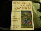 French Painting In The Time Of Jean De Berry The Boucicaut Master By Millard Meiss - Books, Magazines, Comics