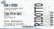 Biglietto D'ingresso Calcio Savona-Pontedera Del 30/9/2015  Lega Pro - Tickets D'entrée