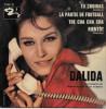 Dalida 45t. EP *la Partie De Football* - Dischi In Vinile