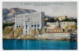 MONACO - N° 96 - LE MUSEE OCEANOGRAPHIQUE ET LA TETE DE CHIEN - CPA NON VOYAGEE - Ozeanographisches Museum