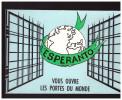 Carte Postale L'esperanto Vous Ouvre Les Portes Du Monde (PPP0766) - Esperanto