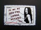 OBLITERE FRANCE ANNEE 2011 N° 546 SERIE FEMME DE L´ETRE DE MISS TIC JE NE ME SUIS PAS LAISSE DEFAIRE AUTOCOLLANT ADHESIF - France