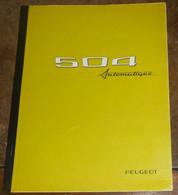 Notice D'utilisation 504 Automatique Peugeot Boite Automatique ZE 3HP-12 - Voitures