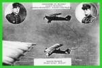Appareil Ravitailleur Capitaine Wackenheim.Adjudant Chef Rogeret.Ravitaillé Sergent Giraud Blidreiff (recto Verso) - Aérodromes