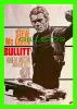 """AFFICHES DE FILM """"BULLITT"""" STEVE Mc QUEEN, ROBERT VAUGHN, JACQUELINE BISSET - No E 78, ÉDITIONS F. NUGERON - - Affiches Sur Carte"""