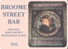 PUBBLICITA´ ADVERTISING-WERBUNG-REKLAM-BROOME STREET BAR-ORIGINAL SOHO ARTISTS-RESTAURANT & BAR-NYC- VEDI RETRO - Publicité