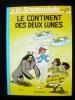 Le Scrameustache 3 Le Continent Des Deux Lunes  Gos Dupuis 1994 La BD En Fête Avec Carte Postale - Scrameustache, Le