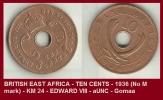 BRITISH EAST AFRICA - TEN CENTS - 1936 (No M Mark) - KM 24 - EDWARD VIII - AUNC - Gomaa - Colonie Britannique