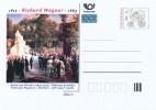 "Czech Rep. / Postal Stat. (Pre2013/25) Richard Wagner (1813-1883), Anton Von Werner ""Unveiling Of The Memorial R.Wagner"" - Postwaardestukken"