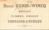 Fontaine L'eveque - Modeleur Plombier Zingueur - Desiré Genin-Wincq - Carte De Visite Cers 1920 - Oude Documenten
