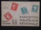FRANCE - Cp De L ´ Exposition Philatélique De St Etienne En 1938 - A Voir - Lot P 11356