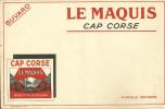 BUVARD PUBLICITE CAP CORSE LE MAQUIS APERITIF AU QUINQUINA  ALCOOLS BOISSON - Liquor & Beer
