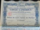 Action 100 Francs Societe Des Comptoirs D'Importation & D'Exportation Congo-Cameroun Siege Social à Paris - Afrique
