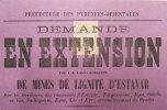 1879 Affiche Mines De Lignite D´Estavar 66 Prénées Orientales Timbre Sous Imprimé Impr De L´Independant Perpignan - Plakate