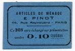 1914-18 // PARIS // E.PINOT // Dix Centimes - Bons & Nécessité
