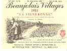Etiquette-Vin-Beaujolais Villages-1981-La Vigneronne-exportation-Northfield-U.S.A.-Bouchard Aîné & Fils-Beaune - Beaujolais