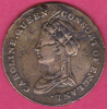 MEDAL CAROLINE QUEEN CONSORT OF ENGLAND. Born 1768, Married 1795 - Royal/Of Nobility