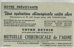 BUVARD   SOISSONS  MUTUELLE CHIRURGICALE DE L AISNE  Soyez Prevoyants .... - Alimentaire