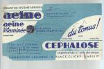 BUVARD   PARIS   LABORATOIRE LABORAL   CEPHALOSE  AEINE Vitaminee  ....du Tonus ...    ..... - Produits Pharmaceutiques