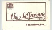 BUVARD SEDAN CHOCOLAT TURENNE   Il Est Vraiment Bon ......... - Chocolat