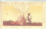 BUVARD   PAIN D EPICES GRINGOIRE   Les Aventures De Gringo   REVEIL BRUTAL  2 - Pain D'épices